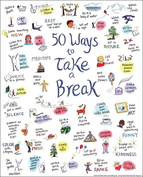 Motivational Monday - Take a Break!